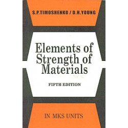 Elements of Strength of Materials, Timoshenko and Young Affliated East-West Press.