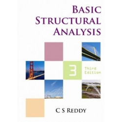 Basic Structural Analysis | Reddy C S | Tata McGraw Hill |3rd Edition