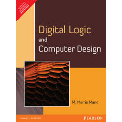 Digital Logic and Computer Design | M Moris Mano | Pearson Education, 10th Edition