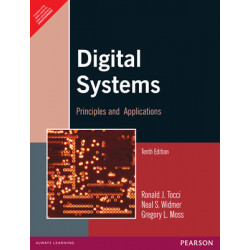 Digital Systems : Principles and Applications | Ronald J. Tocci, Neal S. Widmer, Gregory L. Moss | Pearson Education | 10th Edition