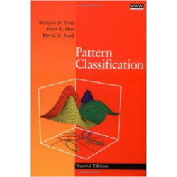 Pattern Classification | Richard O Duda, Peter E. Hart, and David G.Stork | Wiley India |2nd Edition
