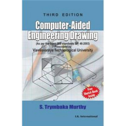 Computer Aided Engineering Drawing | S Trymbaka Murthy | Orient Publishing