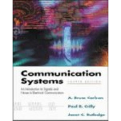 Communication System A. Bruce Carlson, Janet Rutledge, Paul CrillyTata McGraw - Hill Education4th Edition