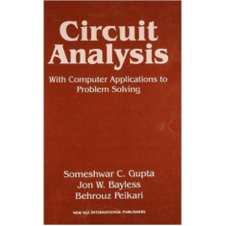 Circuit Analysis : With Computer Applications to Problem Solving , S C Gupta , New Age International Pub